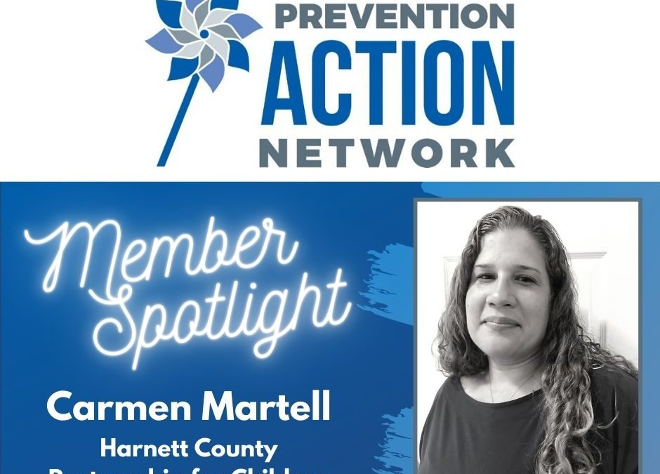 PAN Member Spotlight: Carmen Martell, Lead Family Support Specialist at Harnett County Partnership for Children